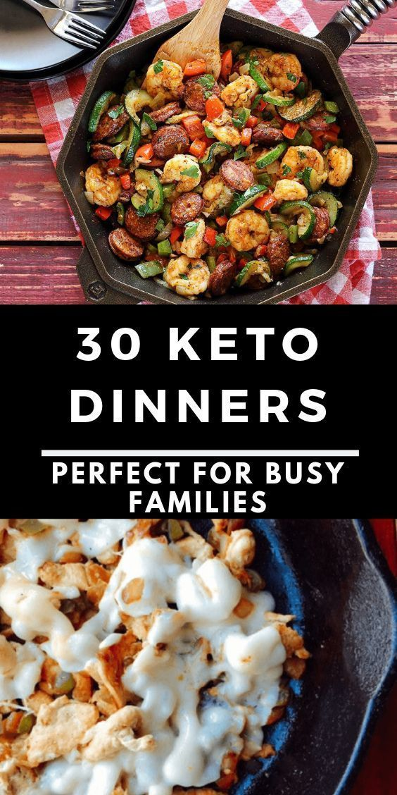 30 30minute Keto Dinners For Busy Families  30 low carb dinners thatll take 3