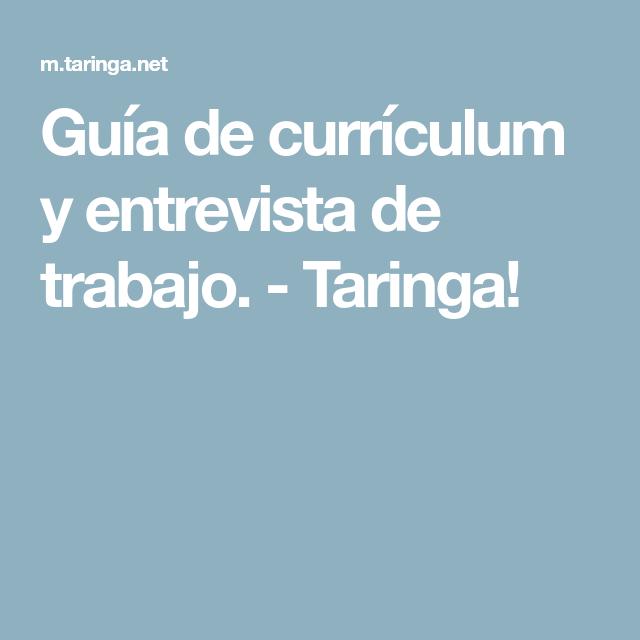 8f51ac9dc Guía de currículum y entrevista de trabajo. - Taringa!