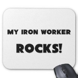 I Love My Ironworker | Iron Worker Mouse Pads and Iron Worker Mousepad Designs