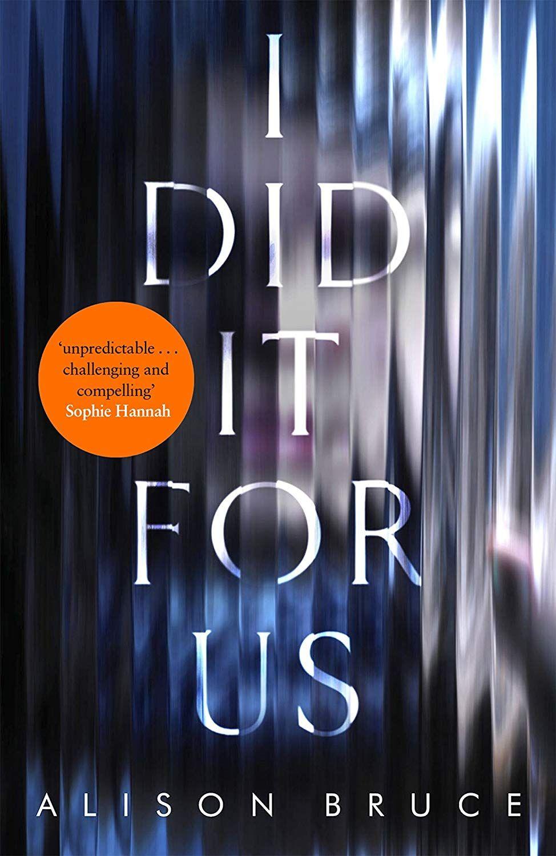I Did It for Us eBook Alison Bruce Amazon.co.uk Kindle