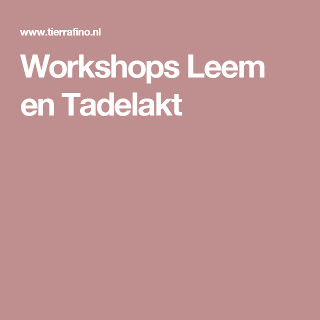 Workshops Leem en Tadelakt