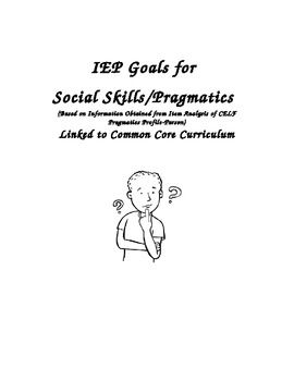 IEP Goals for Social Skills/Pragmatics Linked to Common
