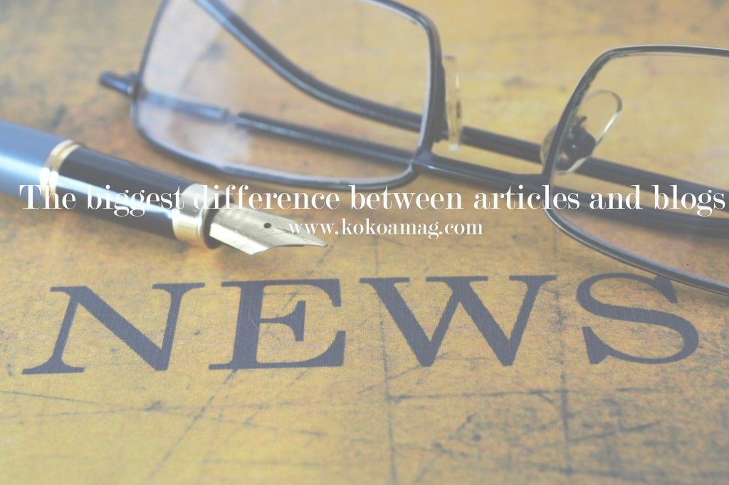 The biggest difference between articles and blogs KoKoa