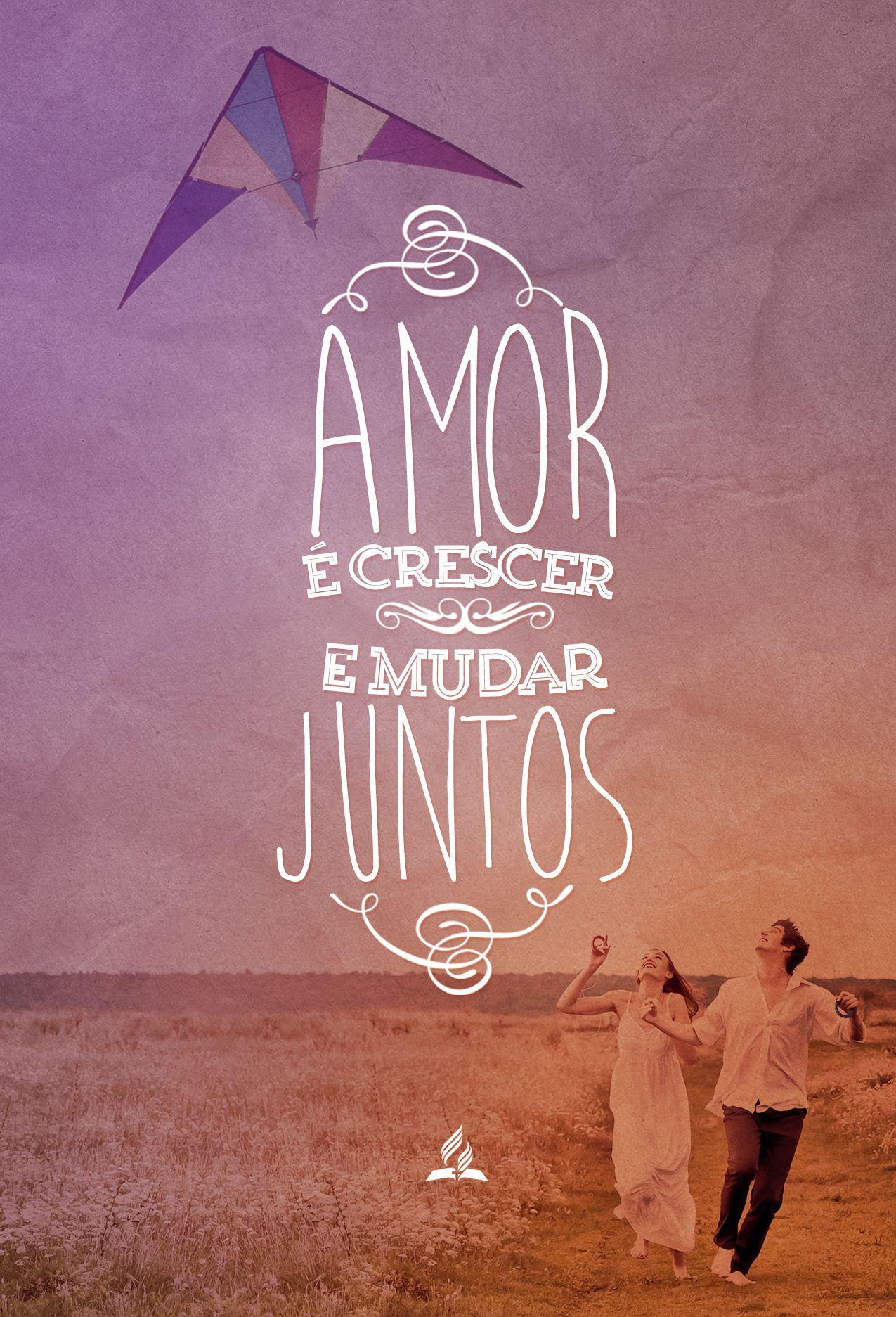 Namorados Amor Adventista Crescer Juntos Frases Mensagens