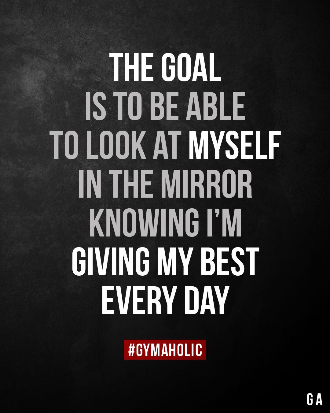 #fitness motivation quotes The goal is to be able to look at myself in the mirror, knowing I'm givin...