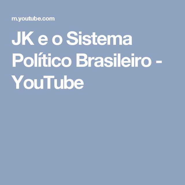 JK e o Sistema Político Brasileiro - YouTube