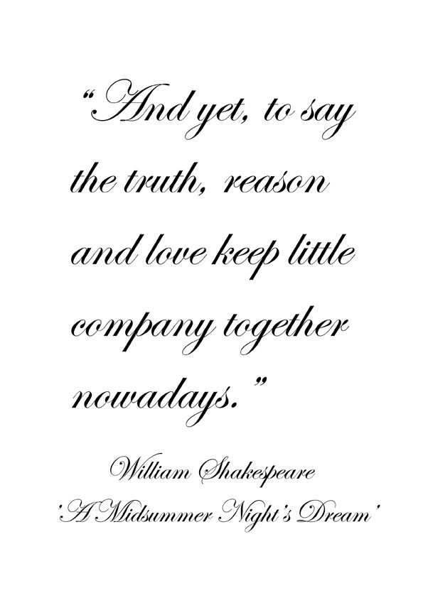 ♔ 'A Midsummer Night's Dream' William Shakespeare Shakespeare Extraordinary Midsummer Night's Dream Quotes
