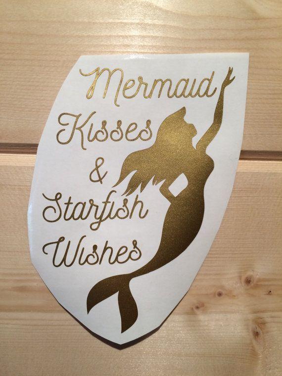 Mermaid Kisses And Starfish Wishes Vinyl Decal Vinyl Stickers - Mermaid custom vinyl decals for car