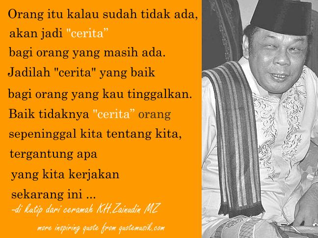 Motivational Quotes Ceramah Kh Zainudin Mz Kutipan Motivasi Kata Kata Indah Kutipan Agama