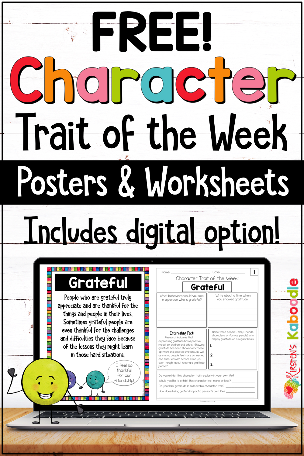 Free Character Trait Of The Week Graphic Organizers Posters With Digital Op Social Emotional Learning Activities Teaching Character Traits Teaching Character [ 1500 x 1000 Pixel ]