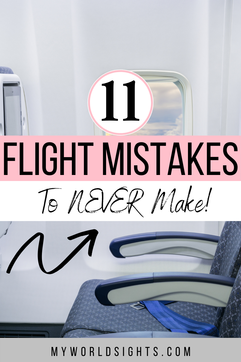 Top Airplane Mistakes And Flight Tips For Travelers Travel Mistakes Airplane Travel Surviving Long Flights