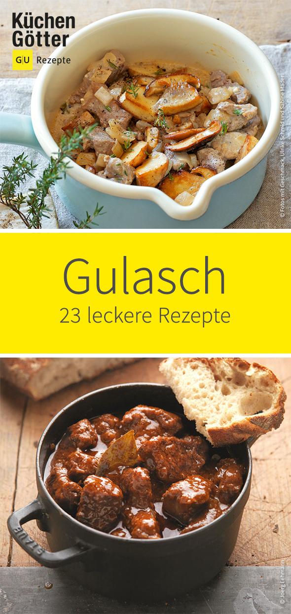 27 leckere Gulasch-Rezepte #gulaschrezept