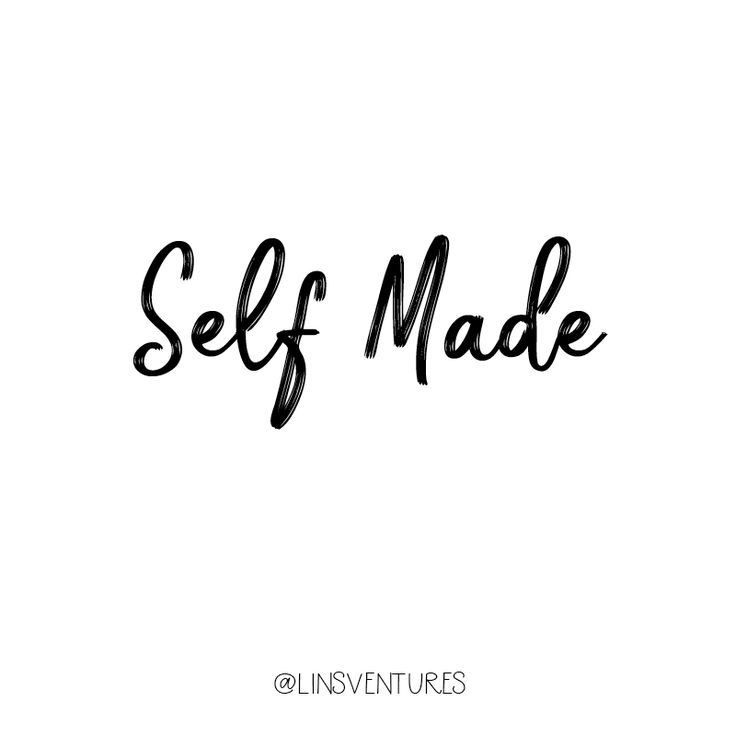 Self made Instagram Quotes Inspiration Motivation - Branding Quotation
