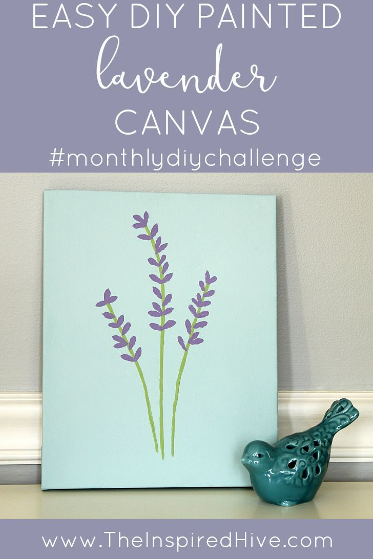 Monthly diy challenge painted lavender canvas lavender for Easy painting ideas step by step