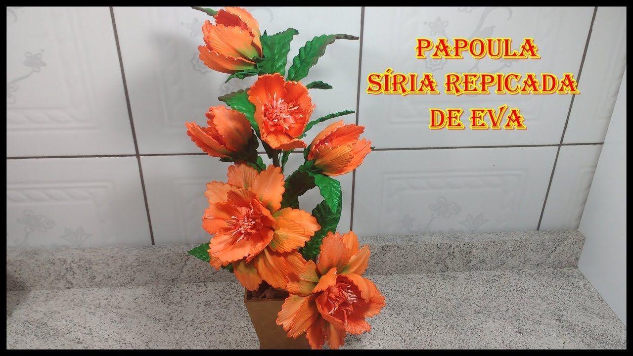 Diy Como Montar Arranjo Da Flor Papoula Siria Repicada De Eva