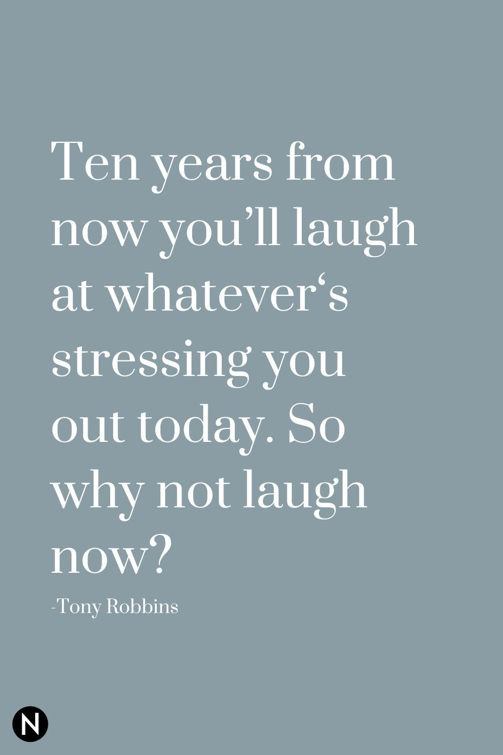 25 Inspirational Quotes To Relieve Stress Next Level Gents Calming Quotes Stress Stress Quotes Cool Words
