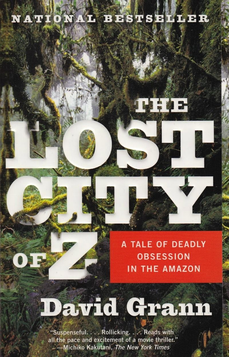 The Lost City of Z by David Grann is a must-read book.
