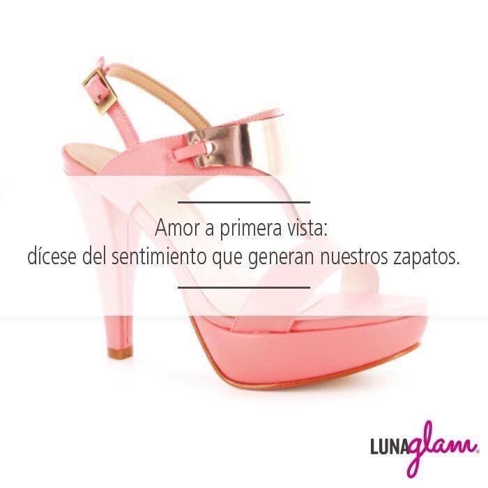 Amor a primera vista: Dícese del sentimiento que generan nuestros zapatos. #LunaGlam Es momento de brillar.