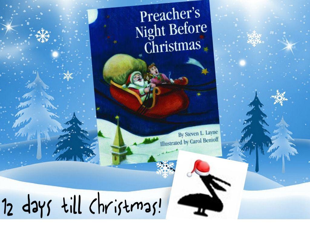 12 Days Until Christmas! In Steven L. Layne's PREACHER'S