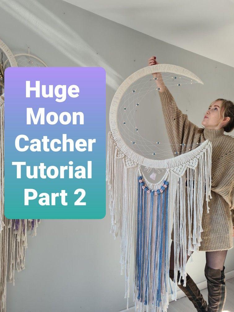 Diy Mooncatcher Dream Catcher Tutorial How To Make Dreamcatchers Dream Catcher Diy