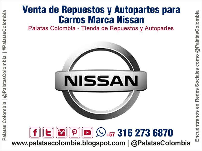 Venta De Repuestos Y Autopartes Para Carros Marca Nissan En