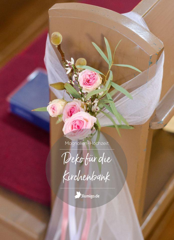 Frühlingshafte Magnolien-Hochzeit – Teil 4: Kirchenbänke selber dekorieren