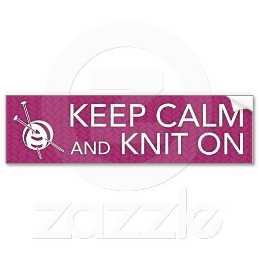 Keep Calm and Knit On Bumper Sticker.   i Phone 5 case