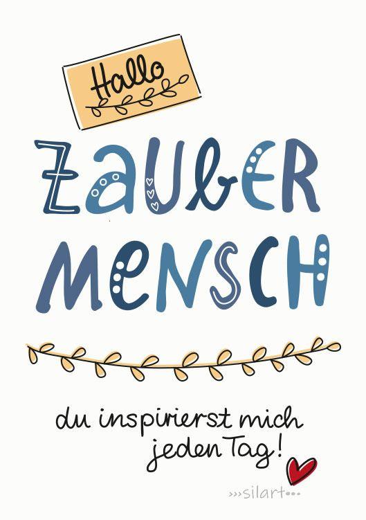 {happy write} Hallo Zaubermensch, du inspirierst mich jeden Tag #süßezitate