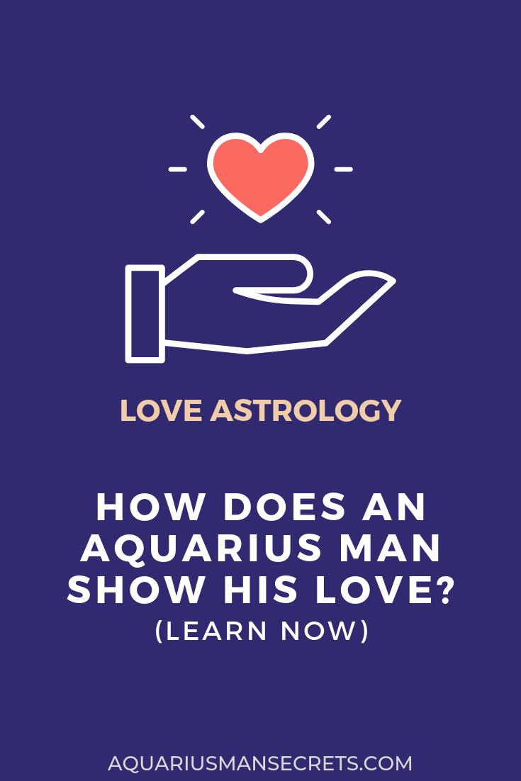 How to know if an aquarius man loves you