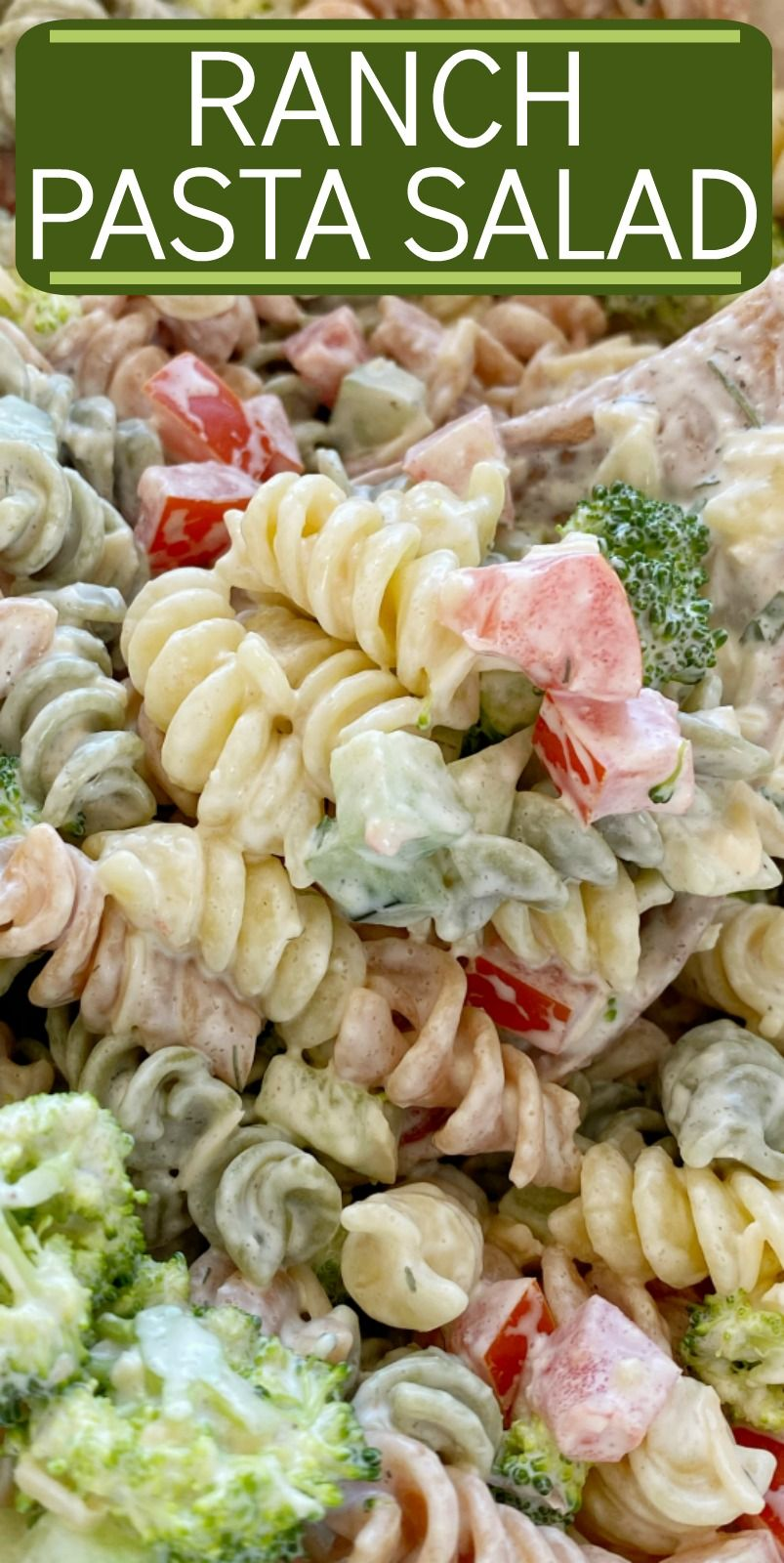 Pasta Salad Recipe Ranch Pasta Salad Is The Best Pasta Salad Side Dish Rotini Noodles Cucumber Tomato Broccoli Parmesan Cheese Wit In 2020 Salad Side Dish Recipes