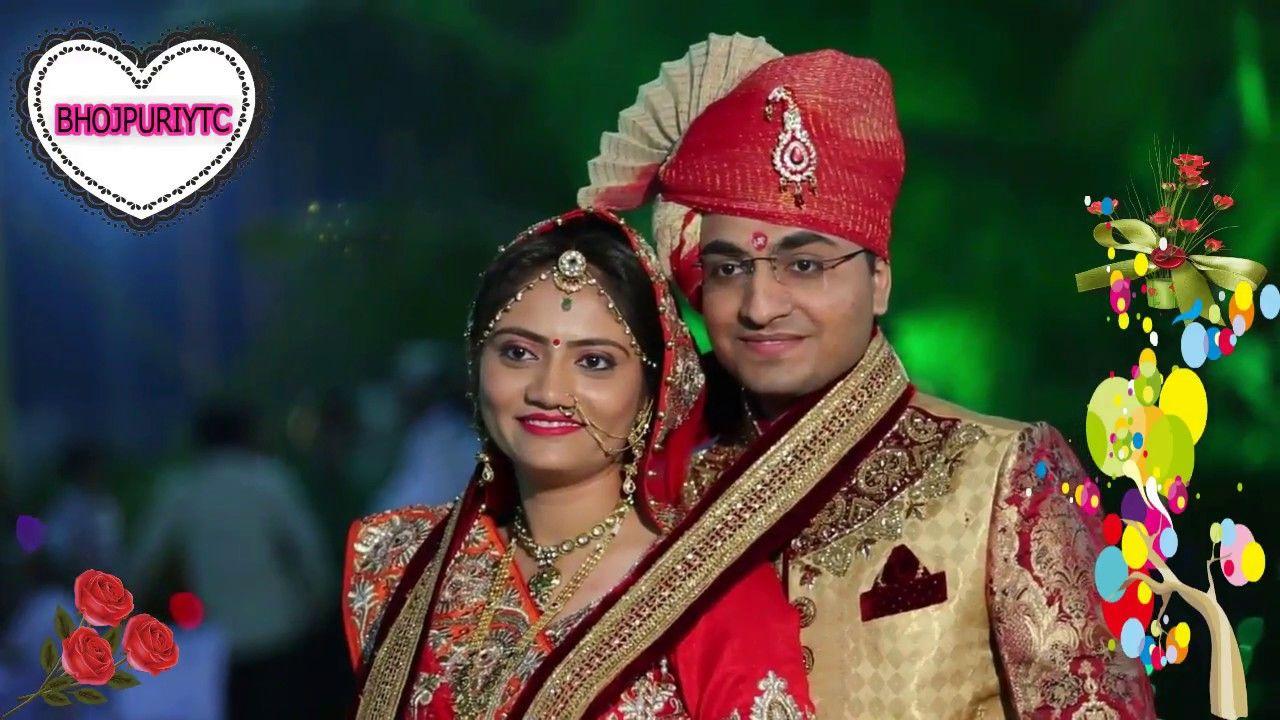 Wedding Video Songs.New Wedding Video Song Indian In 2018 Full Hd 1080 Bhojpuri Video