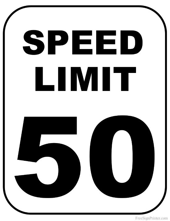 Printable 50 MPH Speed Limit Sign Sign Ideas in 2019 Speed limit