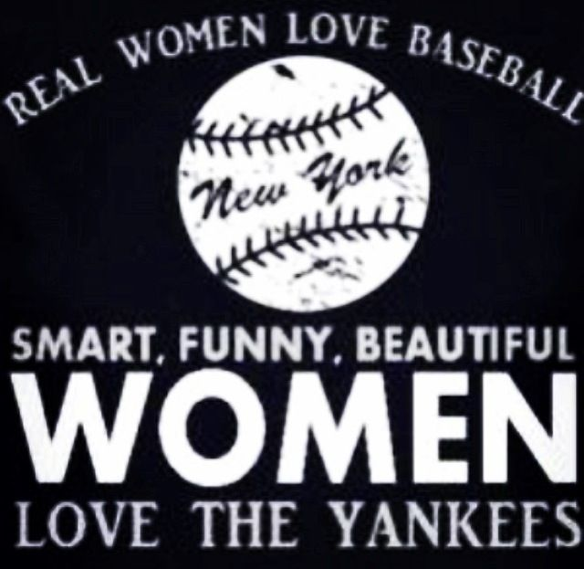 6d339edfa5572 Real Women Love Baseball. Smart