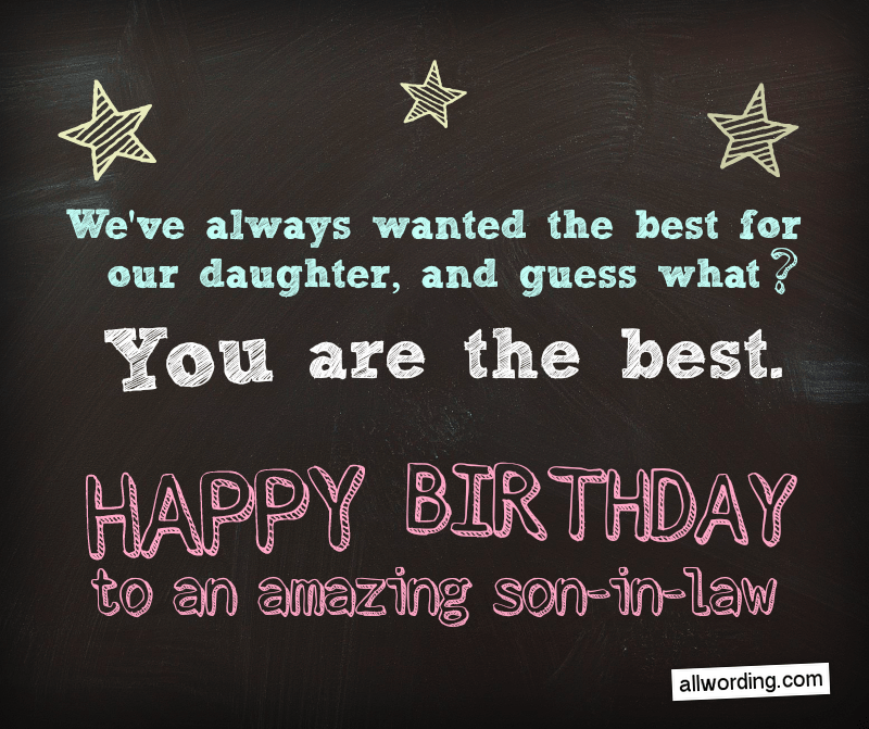 30 Clever Birthday Wishes For A Son In Law Birthday Wishes For Son Birthday Quotes For Daughter Clever Birthday Wishes