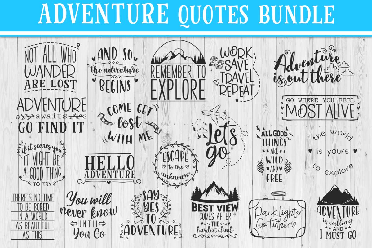 Download Sale 20 Adventure Quotes Bundle Travel Quotes Svg 209946 Printables Design Bundles Adventure Quotes Svg Quotes Travel Quotes