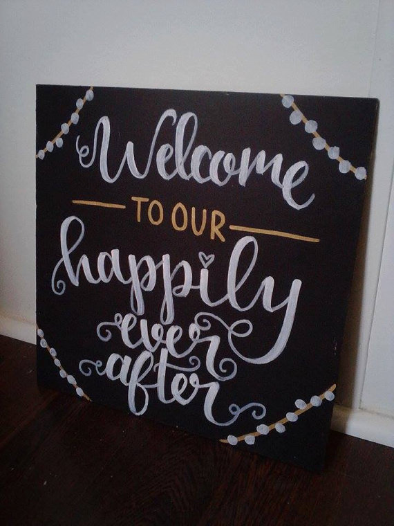 welcome to our happily ever after wedding sign wedding pinterest
