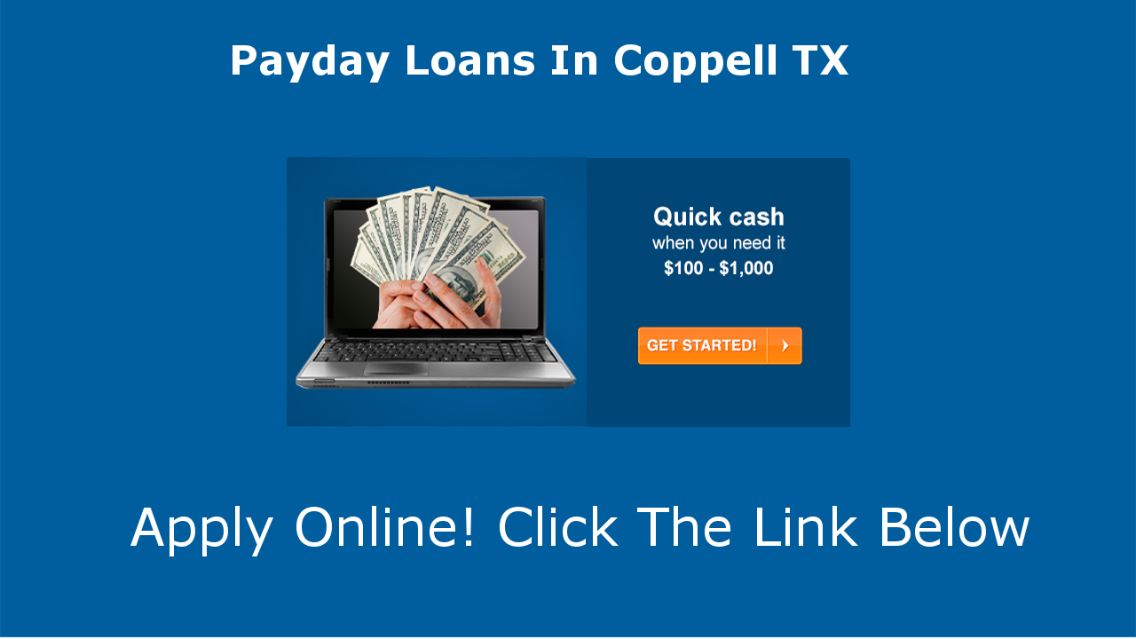 Payday Loans Coppell, TX