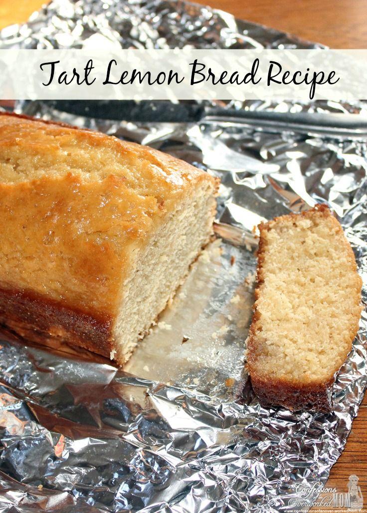 Tart Lemon Bread   Recipe   Lemon bread recipes, Bread ...