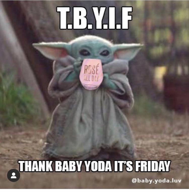Baby Yoda Thank Baby Yoda It S Friday Yoda Funny Yoda Meme Yoda