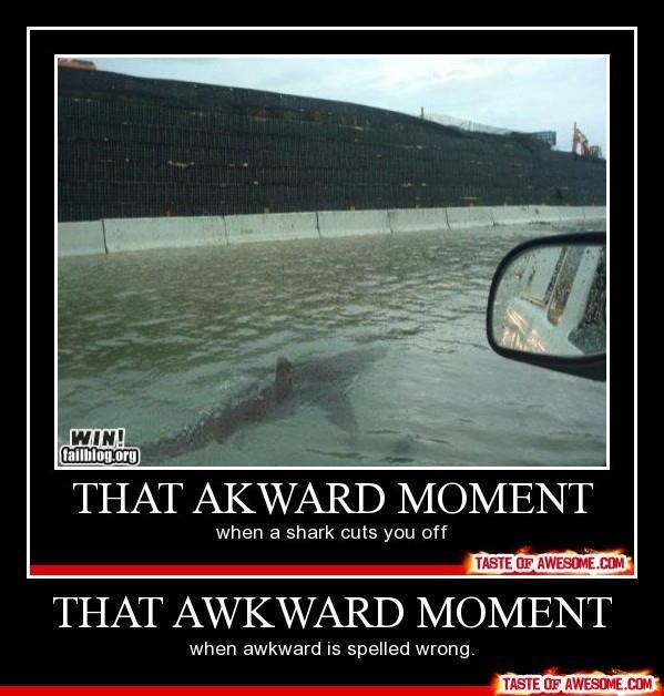 awkward!!