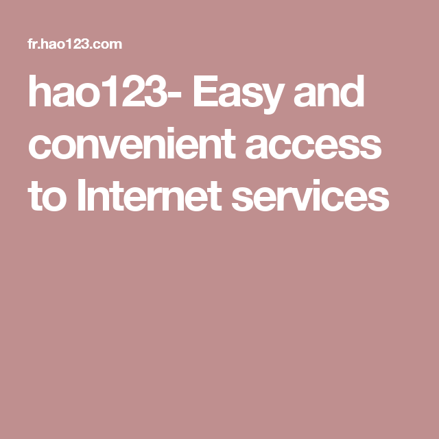 hao123- Easy and convenient access to Internet services