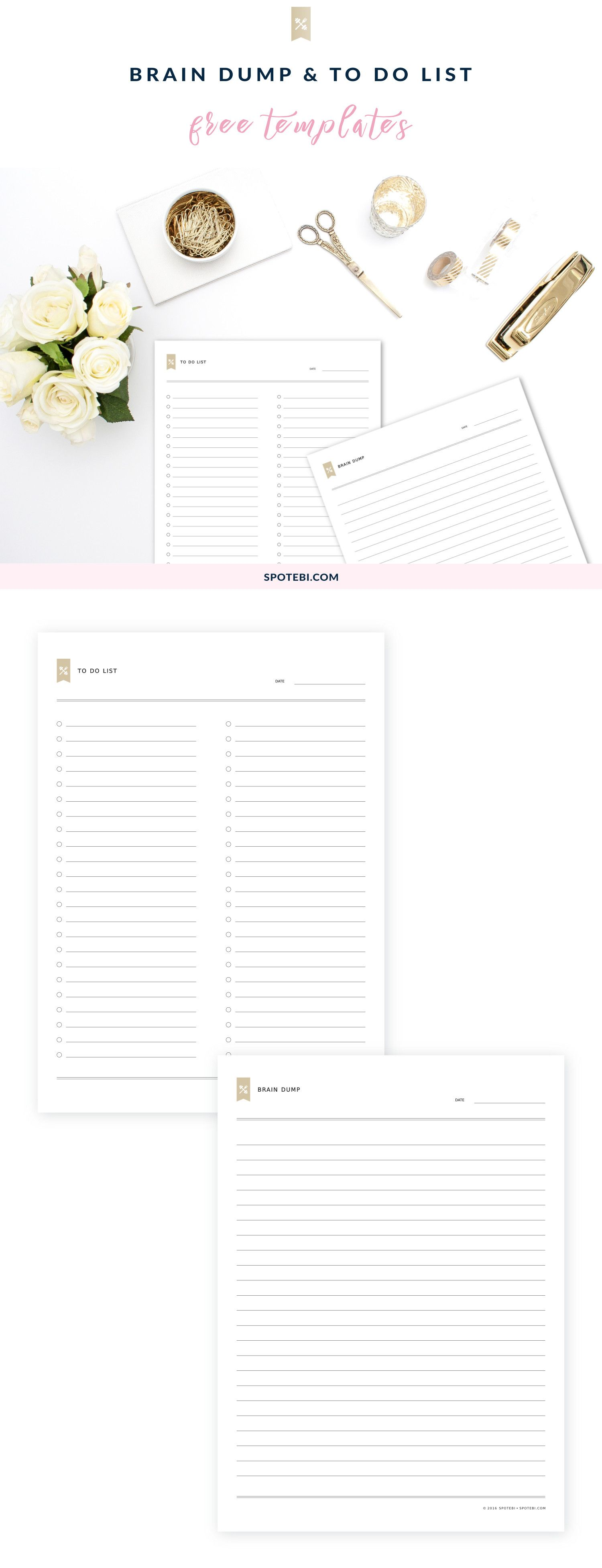 Download our brain dump template, write down your thoughts and future projects and pick out the ideas you like the most. Print our to do list template and write down all the steps you need to take to accomplish that goal! http://www.spotebi.com/fitness-tracker/brain-dump-to-do-list-templates/