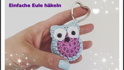 Einfache Eule häkeln Schlüsselanhänger / Applikation - YouTube #crochetedearrings