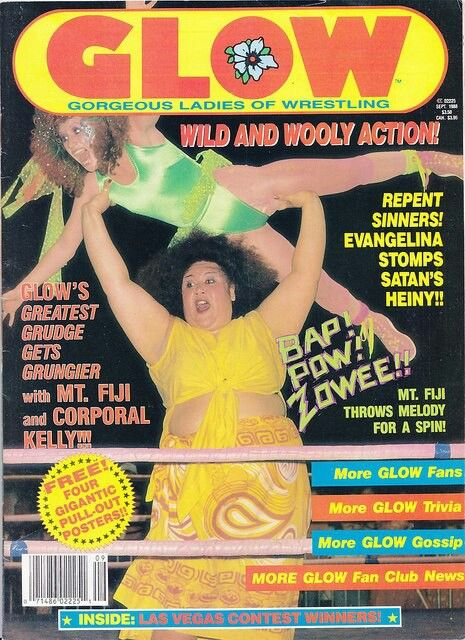 I wanted to be a GLOW wrestler!
