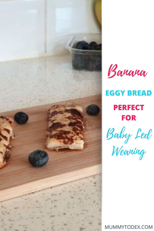 Banana Eggy Bread | Baby Led Weaning Recipes | Baby ...
