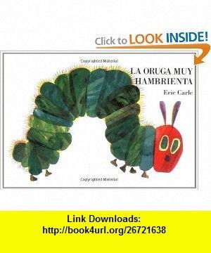 la oruga muy hambrienta board book spanish edition 9780399239601