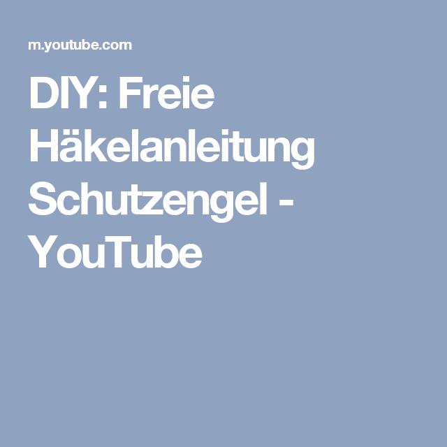 DIY: Freie Häkelanleitung Schutzengel - YouTube   Häkeln und ...