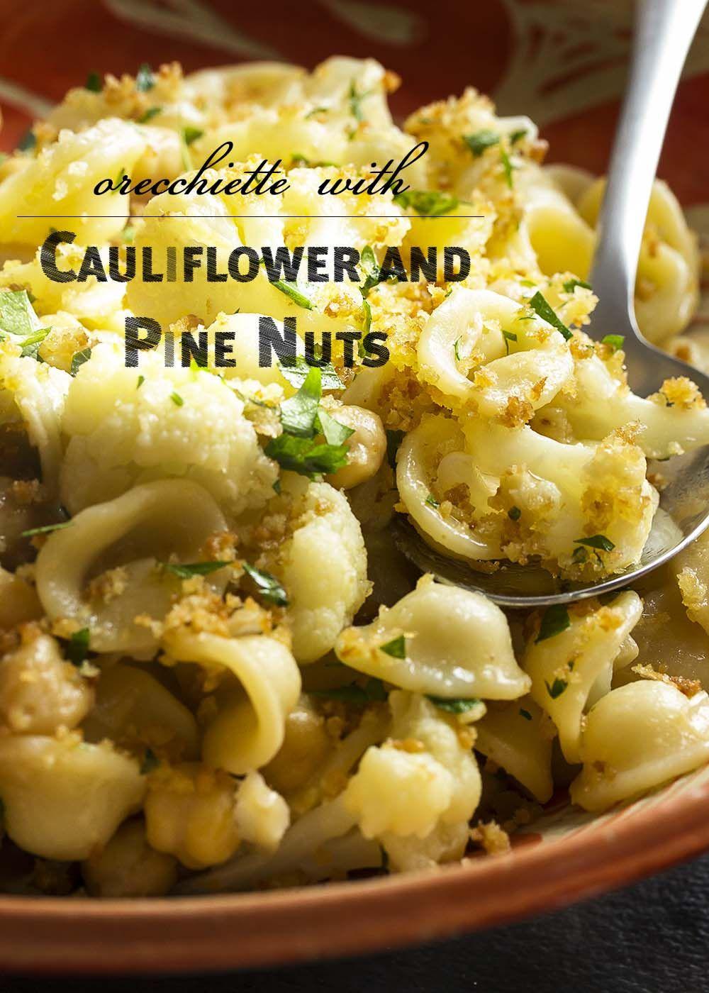 Orecchiette With Cauliflower And Pine Nuts Recipe Cauliflower