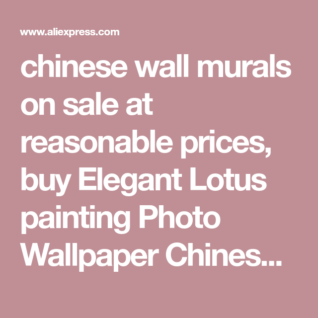 chinese wall murals on sale at reasonable prices, buy Elegant Lotus ...