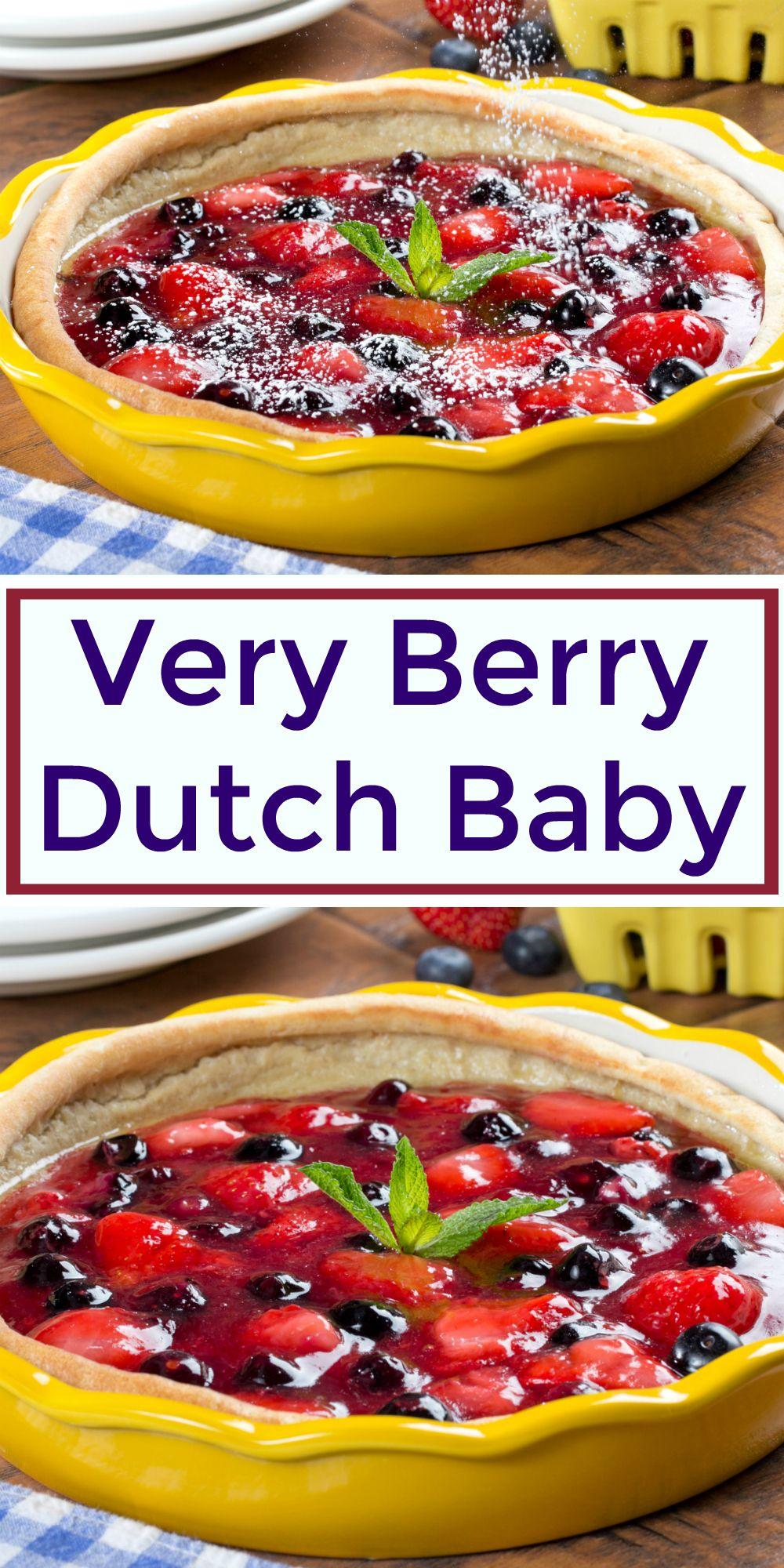 Very Berry Dutch Baby | Recipe | Breakfast casserole easy ...